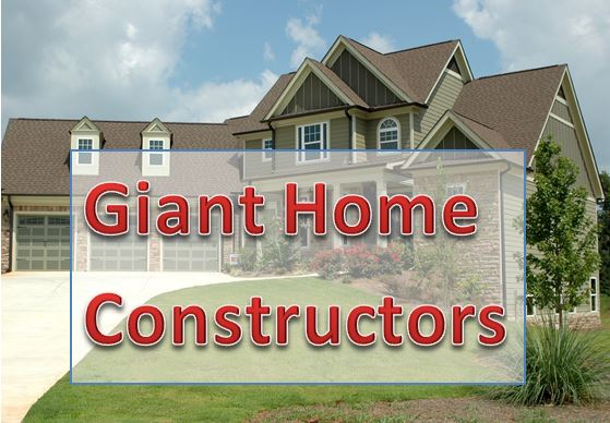 Giant Home Constructors