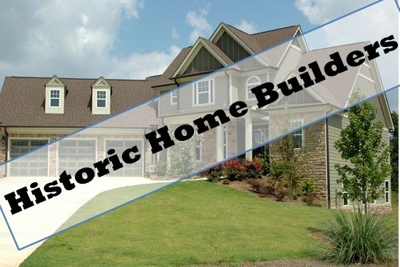 Historic Home Builders