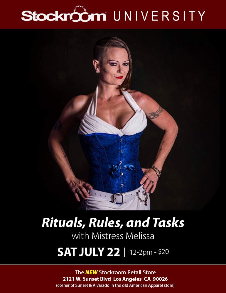 Stockroom University: Rituals, Rules & Tasks w/ Mistress Melissa, July 22nd, 12-2pm