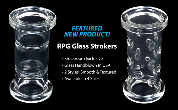 New Glass Strokers available exclusively from The Stockroom in 2 styles - Barrel and Knobby