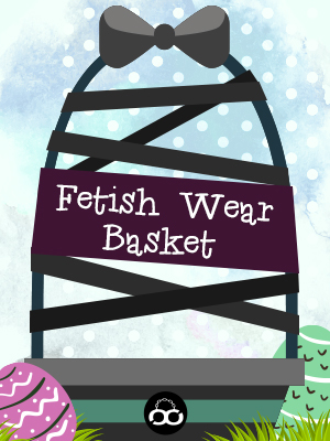 Fetish Wear Basket