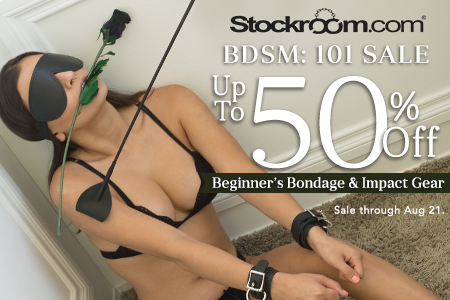 The Stockroom's BDSM 101 Back to School Sale - Get up to 50% OFF Beginner's Bondage and Impact Gear!
