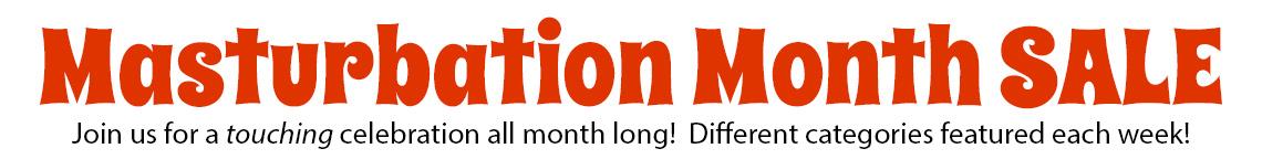 Masturbation Month!