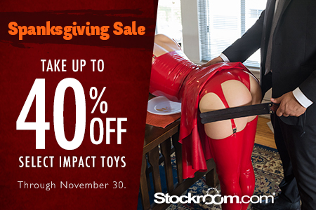 Spanksgiving Sale - up to 40% Off Select Impact Toys!