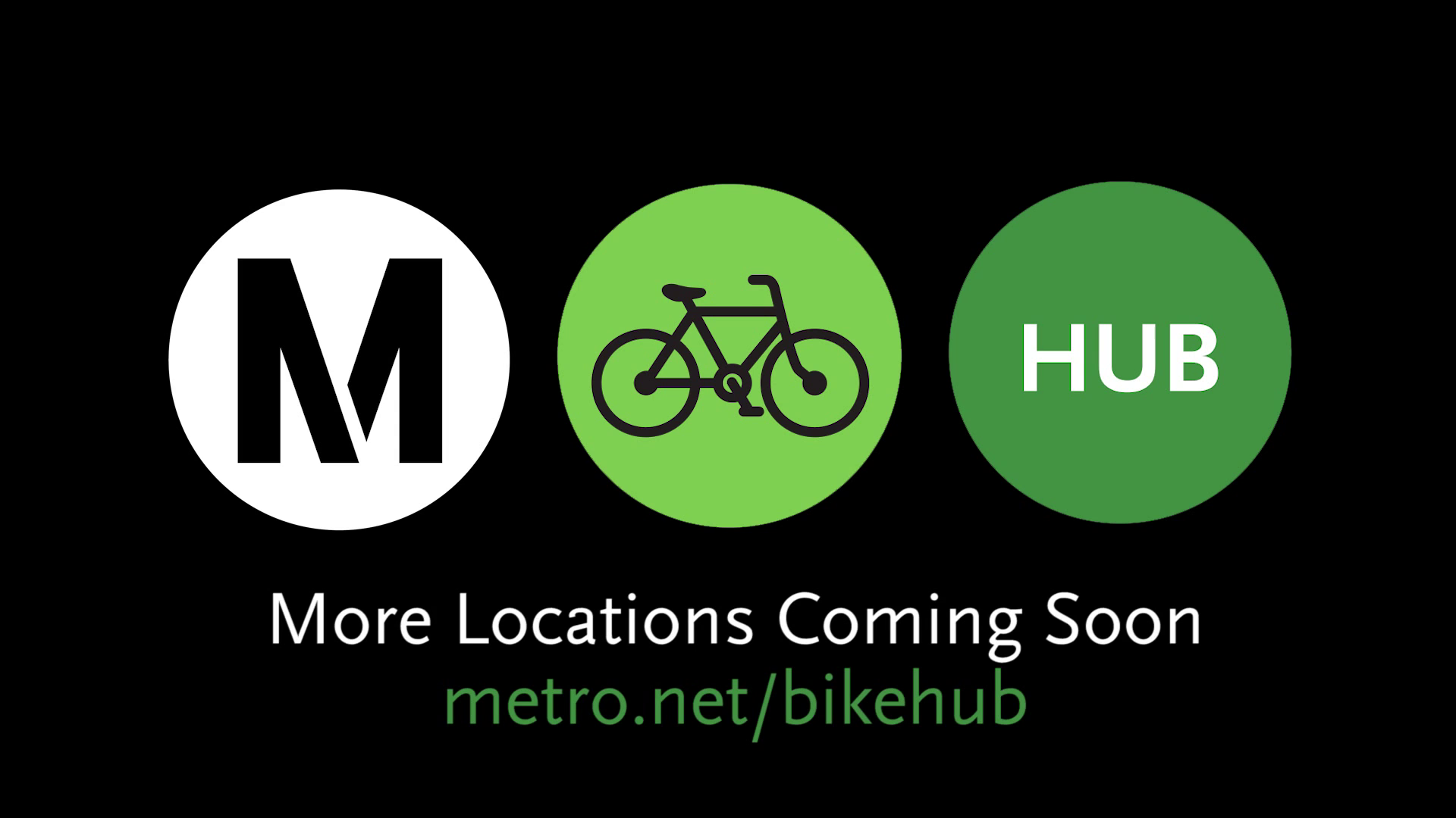 More Metro Bike Hubs are coming!