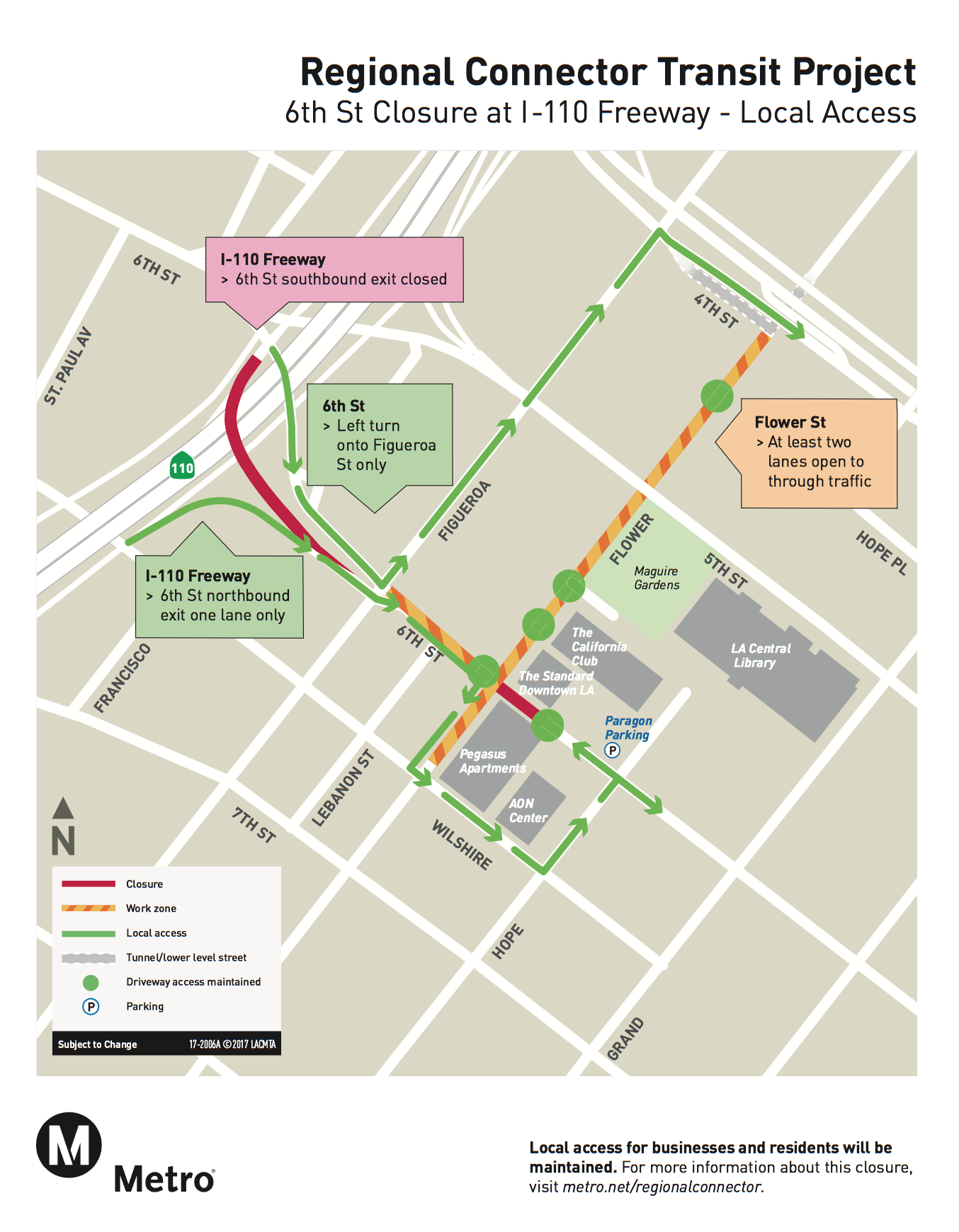 Five month closure of 6th Street between Flower and Hope
