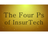 The Four Ps of InsurTech