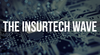 The Largest Insurers Are Building Incumbents to Ride the InsurTech Wave