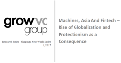 Machines, Asia and Fintech - Rise of Globalization and Protectionism as a Consequence