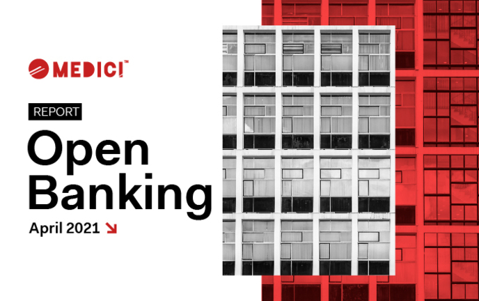 Open Banking 2021 – Report By MEDICI