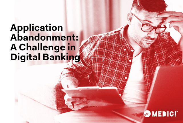 Application Abandonment: A Challenge in Digital Banking