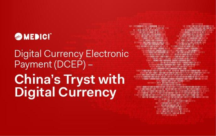 Digital Currency Electronic Payment (DCEP) – China's Tryst with Digital Currency