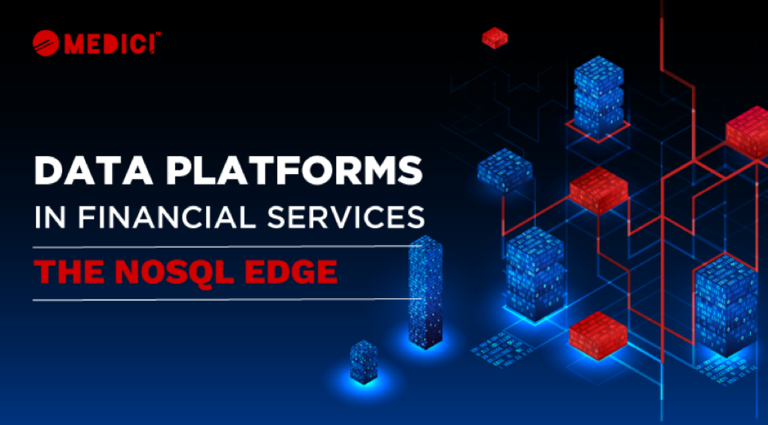 'Data Platforms in Financial Services – The NoSQL Edge' Report by MEDICI