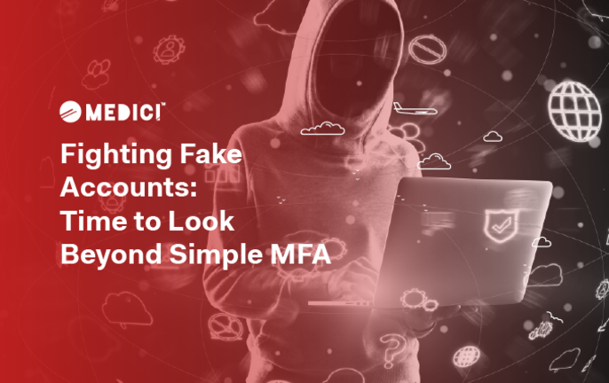 Fighting Fake Accounts: Time to Look Beyond Simple MFA