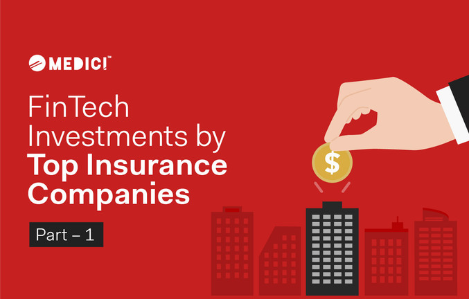 FinTech Investments by Top Insurance Companies (Part – 1)