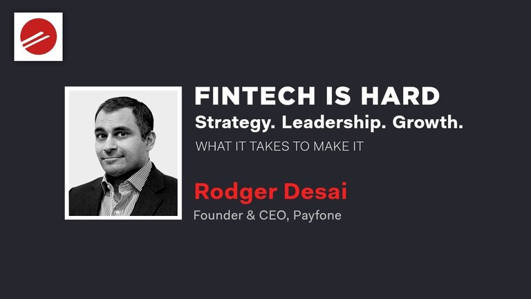 FinTech Is Hard! What It Takes to Make It – With Rodger Desai of Prove