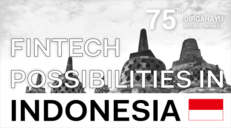FinTech Progress in Indonesia: Mobile Services, Banking, Retail, and Digital Platforms (Part 2)