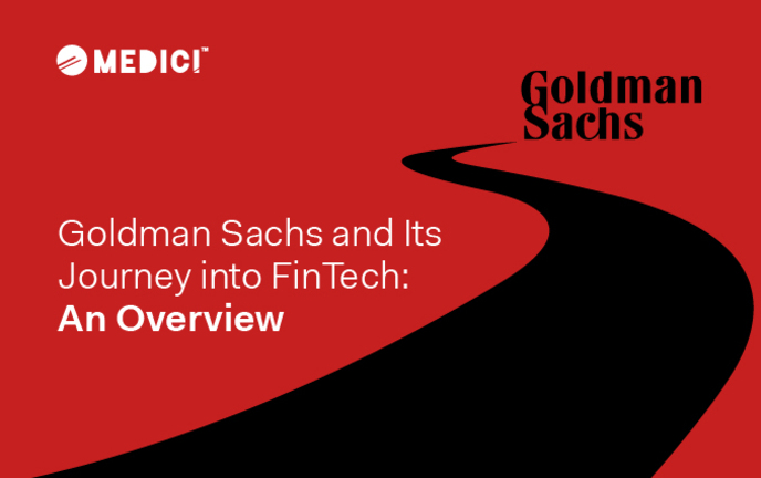 Goldman Sachs and Its Journey into FinTech: An Overview