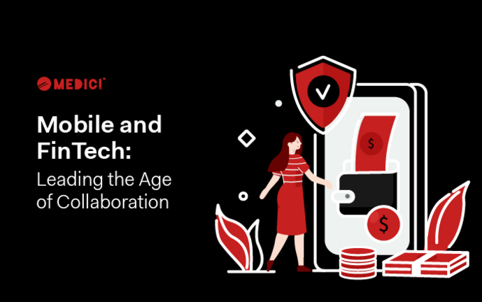 Mobile and FinTech: Leading the Age of Collaboration