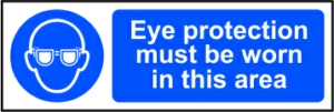 Eye protection must be worn in this area - RPVC (300 x 100mm)