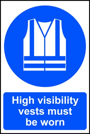 High visibility jackets must be worn - RPVC (200 x 300mm)