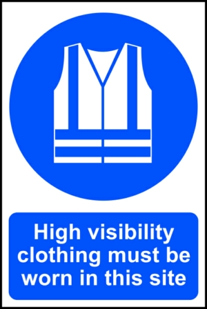 High visibility clothing must be worn in this site - PVC (400 x 600mm)