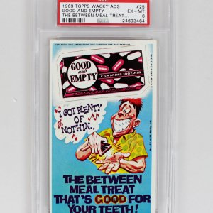 "1969 Topps Wacky Ads ""Good and Empty the Between Meal Treat"" Card (PSA Graded EX-MT 6)"