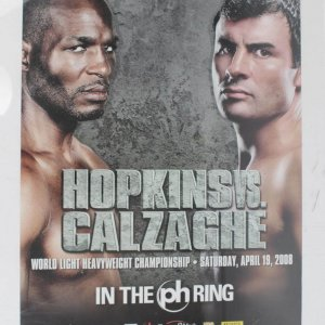 April 19, 2008  Bernard Hopkins vs. Joe Calzaghe Boxing Match On-site Fight Poster & (2) Full Tickets (Thomas Mack Center, Las Vegas )