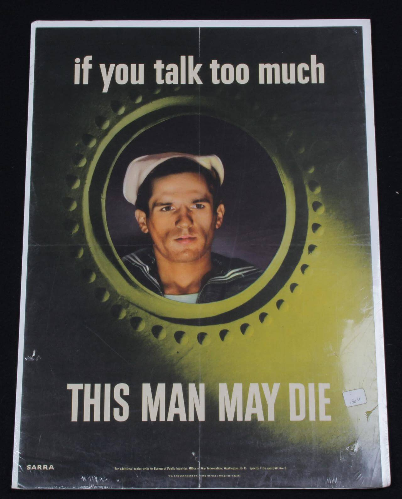 "Original 1942 WWII Office of War Information ""If you talk too much THIS MAN MAY DIE"" 15x20 Poster by Valentino Sarra"