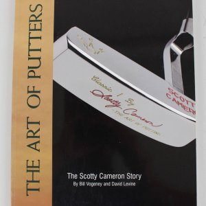 """Scotty Cameron Signed """"The Art of Putters"""" Book"""