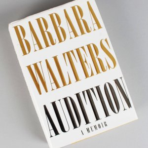 Barbara Walters Signed Audition A Memoir Book (COA)
