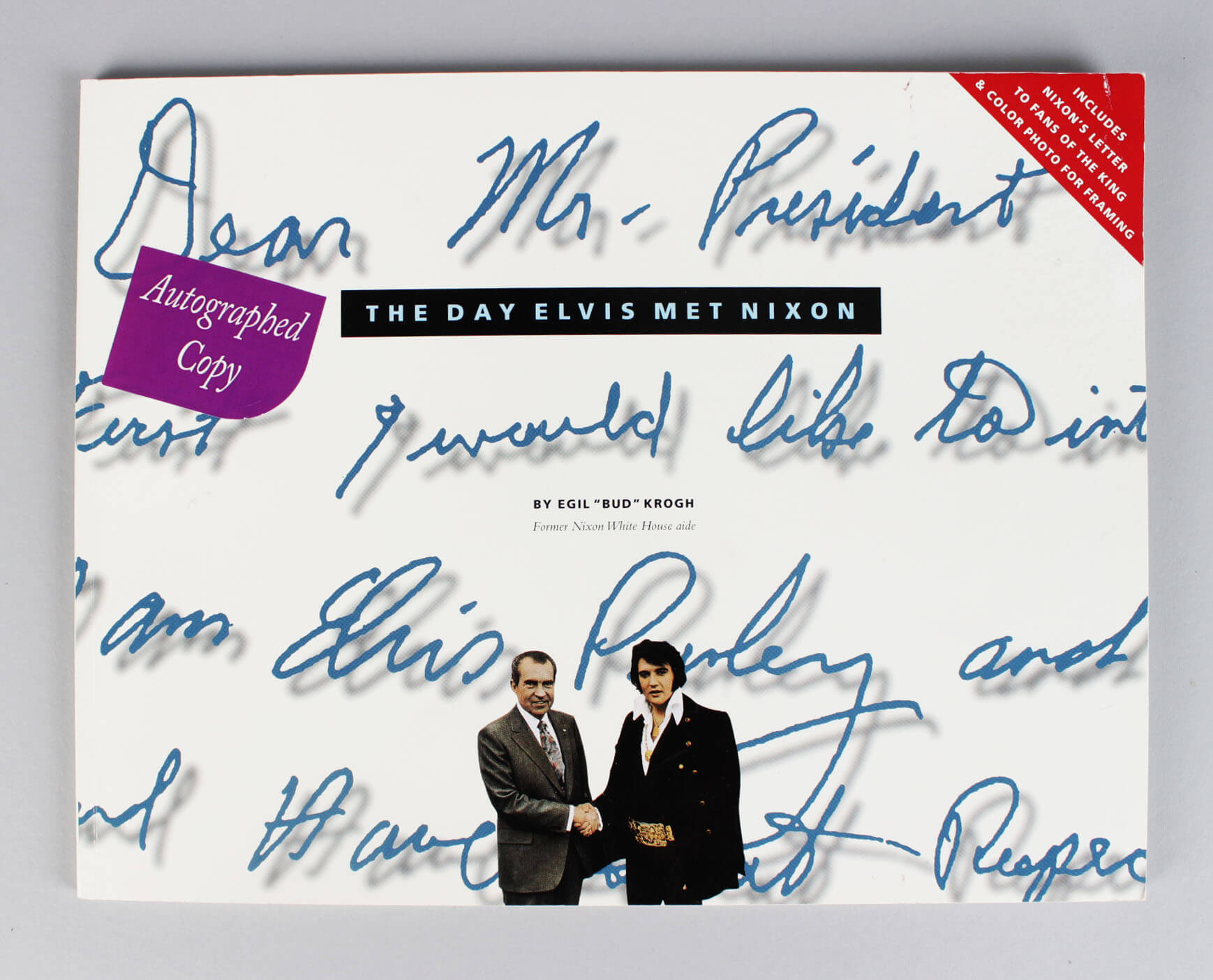 "The Day Elvis Met Nixon Signed by Author Egil ""Bud"" Krogh - COA"