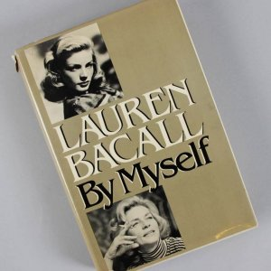 "Actress - Lauren Bacall Signed Autobiography ""By Myself"" Book - COA JSA"