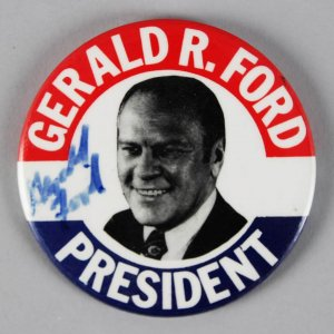 President Gerald Ford Signed Political Campaign Button Pin - COA JSA