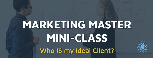 Marketing Master Mini-Class