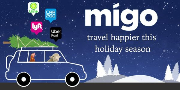 Migo riders use Uber, Lyft, Lime, Car2Go, Scooters, Taxis, Public Transportation and More for Happier Holiday Travel