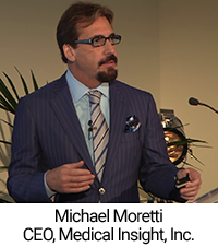 Michael Moretti, CEO, Medical Insight, Inc.