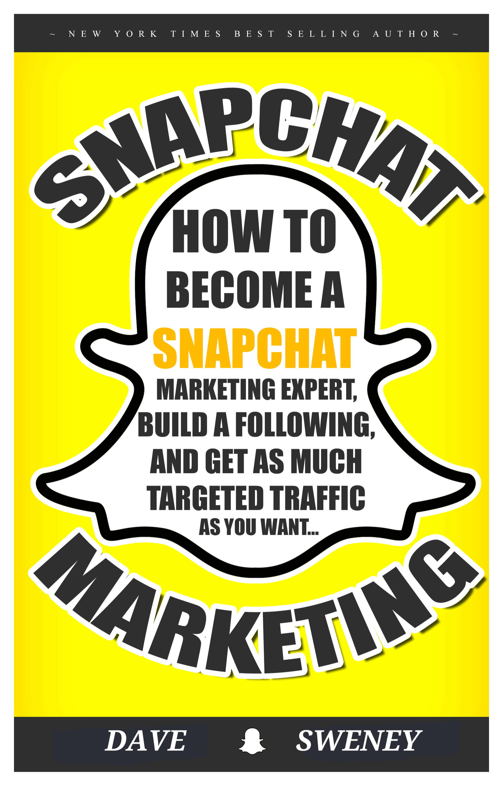 TRAINING Cover SnapChat - How to Effectively Use Snapchat to Produce Awesome Marketing Results