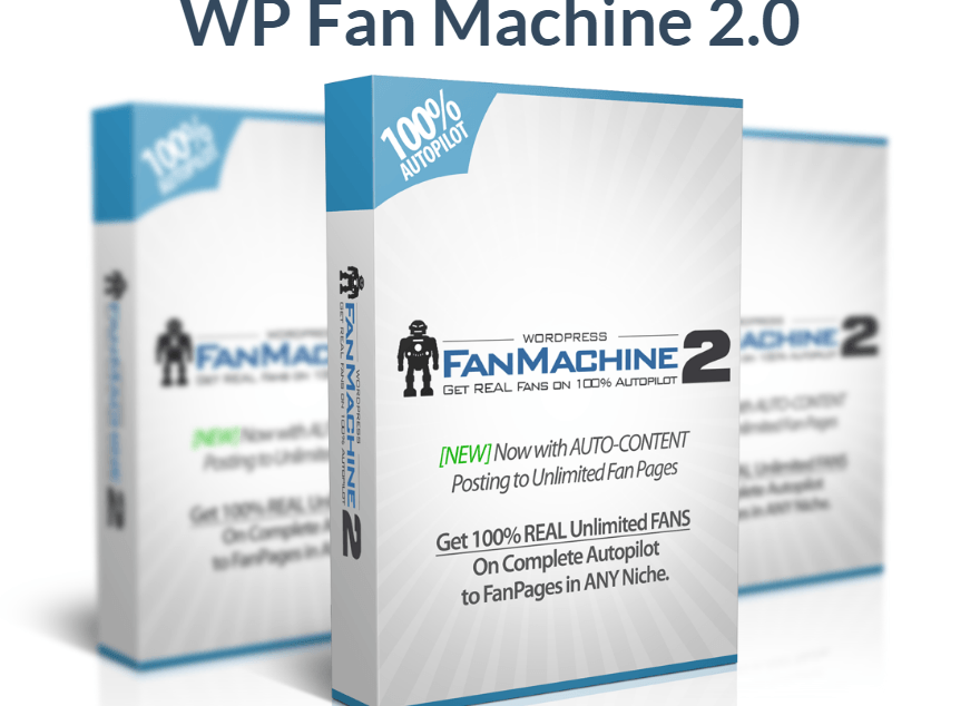 2016 07 21 1751 - Review of WP Fan Machine 2.0 - Save Time & Money