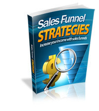 Sales Funnel Strategies 200 - Making Quick Money Online - Using Sales Funnels