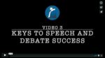 Keys to Speech & Debate Success (VIDEO 3)