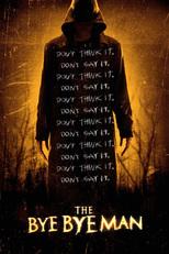 Movie: Bye Bye Man, The