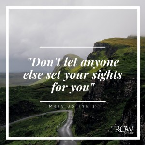 -Don't let anyone else set your sights for you- (1)