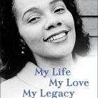 BOOK REVIEW: Coretta Scott King memoir, an engrossing and inspiring read