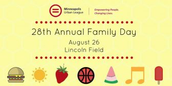28th Annual Family Day @ Lincoln Field | Minneapolis | Minnesota | United States