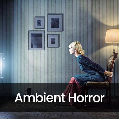 Ambient Horror