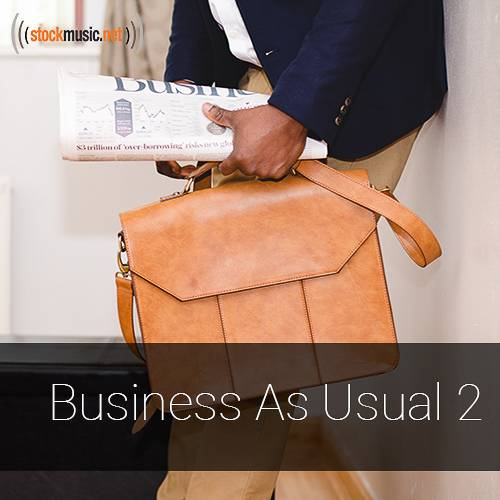 Business As Usual 2