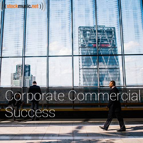 Corporate Commercial Success