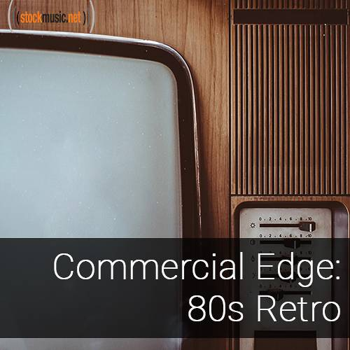 Commercial Edge 2 - 80s Retro