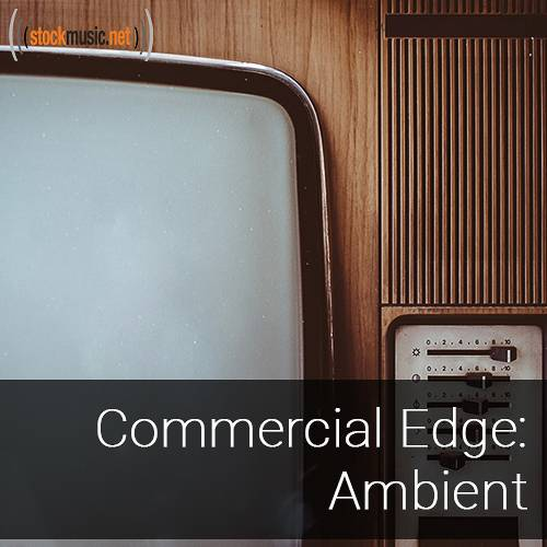 Commercial Edge 2 - Ambient